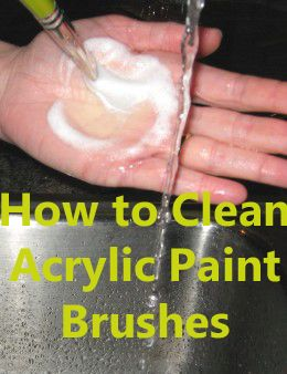 tips for cleaning acrylic paint brushes acrylic paint