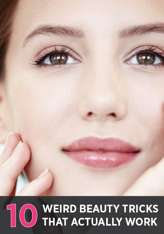 10 weird beauty tricks that actually work!