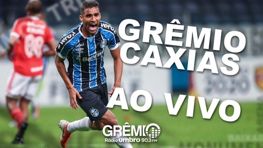 Caxias X Gremio Narracao Online Futebol Ao Vivo Super Placar Tempo Real Campeonato Gaucho 2020 Futebol Stats Campeonato Gaucho Futebol Ao Vivo Futebol
