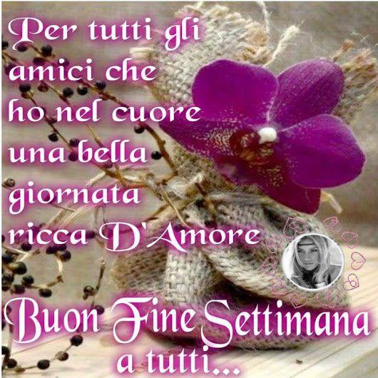 Buon week end buon weekend felice week end felice for Immagini buon sabato divertenti
