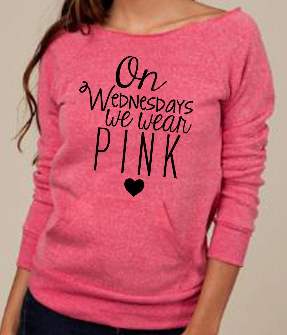 On Wednesdays We Wear Pink Mean Girls Slouchy  Fashion -5365
