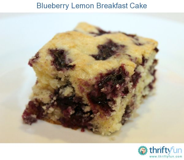 Blueberry Lemon Breakfast Cake  This breakfast cake is so delicious and would be perfect for a brunch get-together.