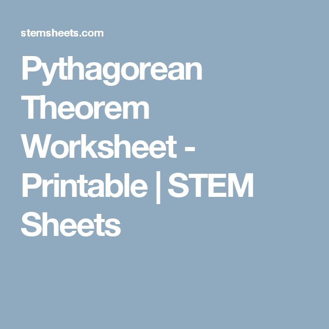Pythagorean Theorem Worksheet  Printable  Stem Sheets  Geometry