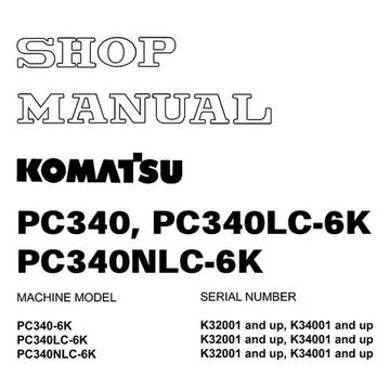 Komatsu Pc340 6k Pc340lc 6k Pc340nlc 6k Hydraulic Excavator Shop Manual Uebm000901 In 2020 Hydraulic Excavator Komatsu Excavator