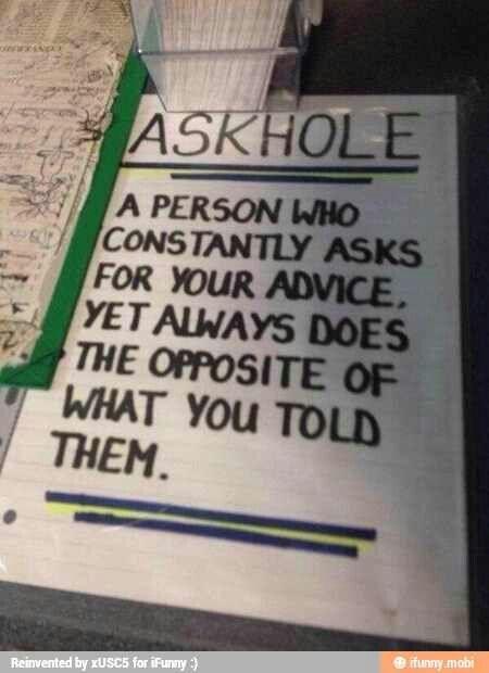 Askhole.