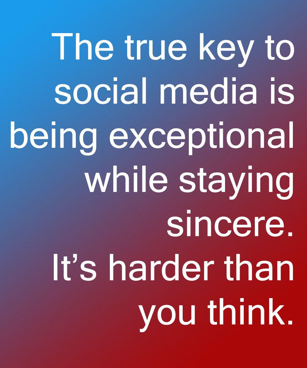 This Is Key To Social Media Social Media Quotes Social Media Management Services Social Media
