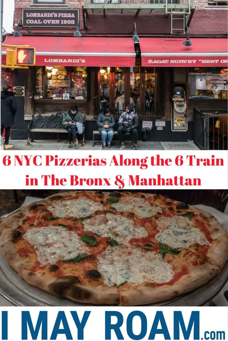 6 Nyc Pizzerias Along The 6 Train In The Bronx Manhattan Foodie Travel North America Travel Destinations New York City Travel