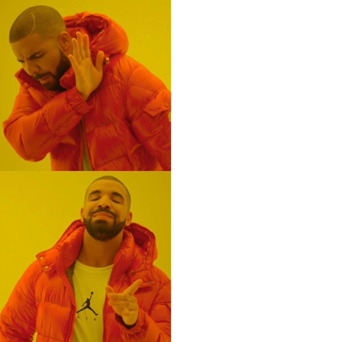 Drake Hotling Bling Drake Meme Meme Template Hotline Bling Meme