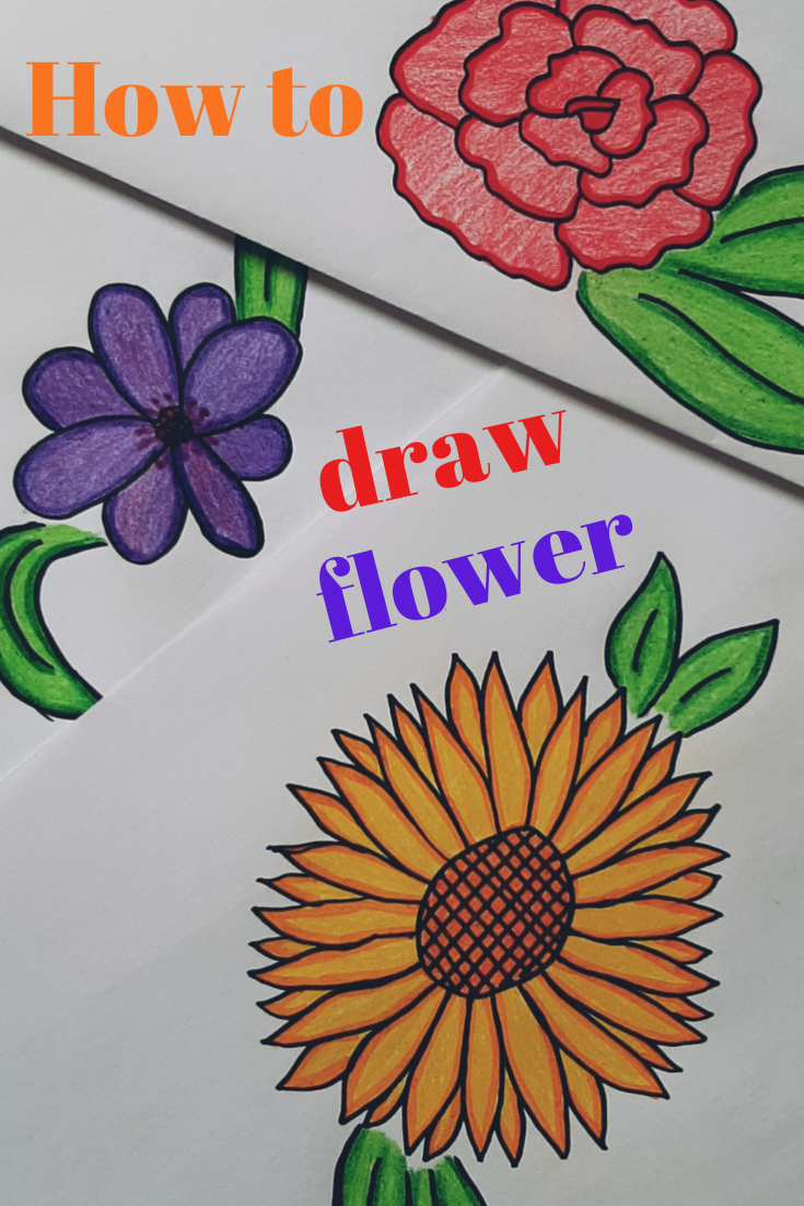 How To Draw A Flower Flower Drawing Drawings Drawing For Kids