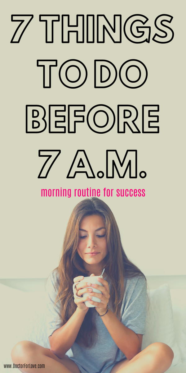7 Morning Habits For Success