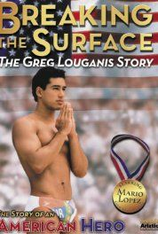 Breaking The Surface The Greg Louganis Story 1997 Poster Greg Louganis Mario Lopez Sports Movie