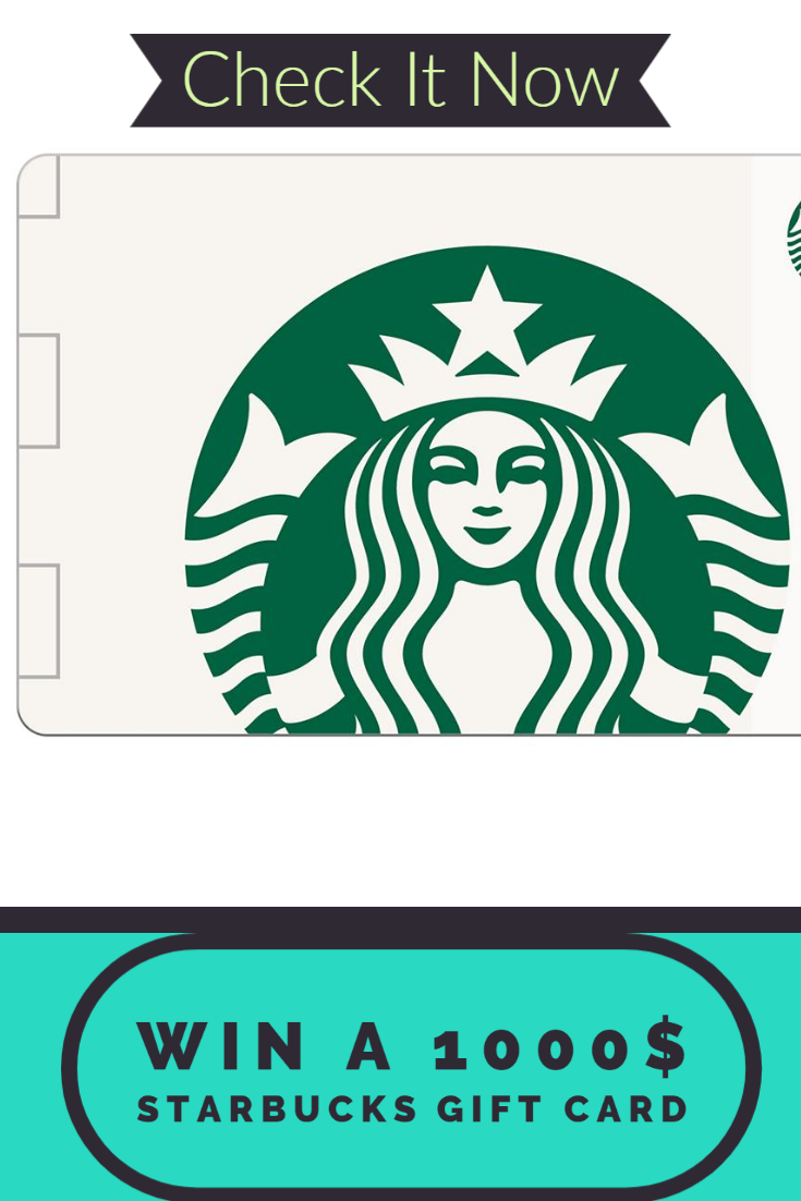 Win A 1000 Starbucks Gift Card Starbucks Gift Card Gift Card Free Beauty Products