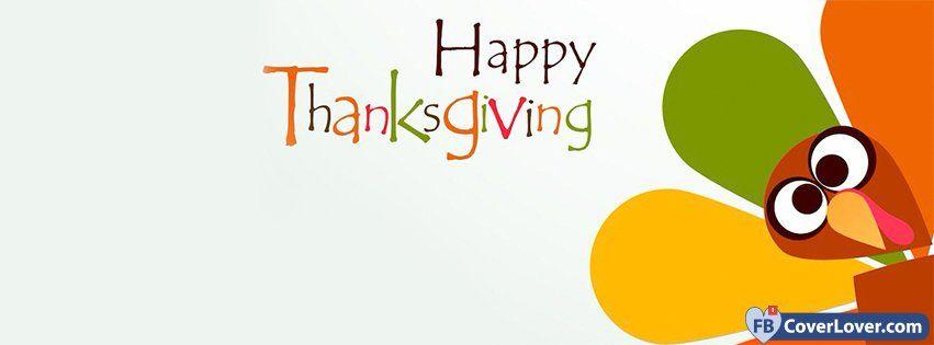 Thanksgiving Cartoon Turkey Cover Photos For Facebook Facebook Cover Photos Faceb Thanksgiving Facebook Covers Images For Facebook Profile Facebook Cover