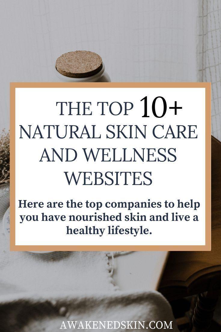 Top 10 Websites für natürliche Hautpflege und Wellness