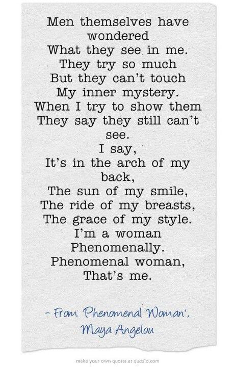 Phenomenal Woman Wisdom Quotes Words Quotes Quotes
