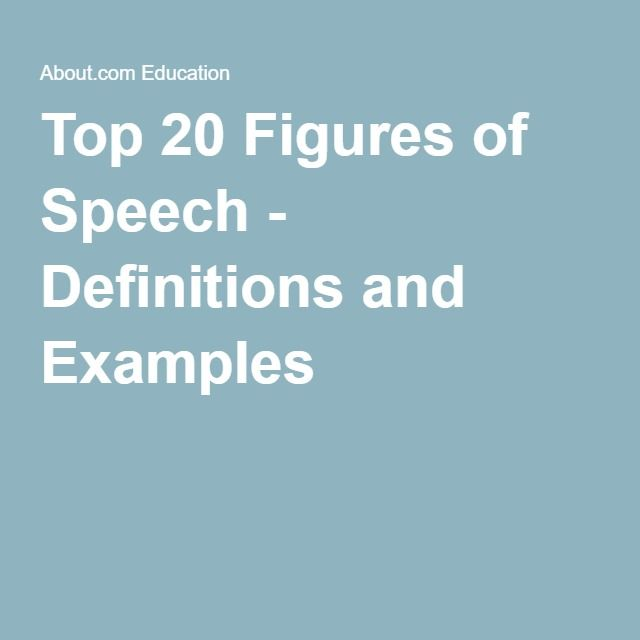 Definitions And Examples Of The Top 20 Figures Of Speech