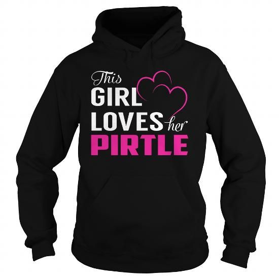 I Love This Girl Loves Her PIRTLE Pink T shirts