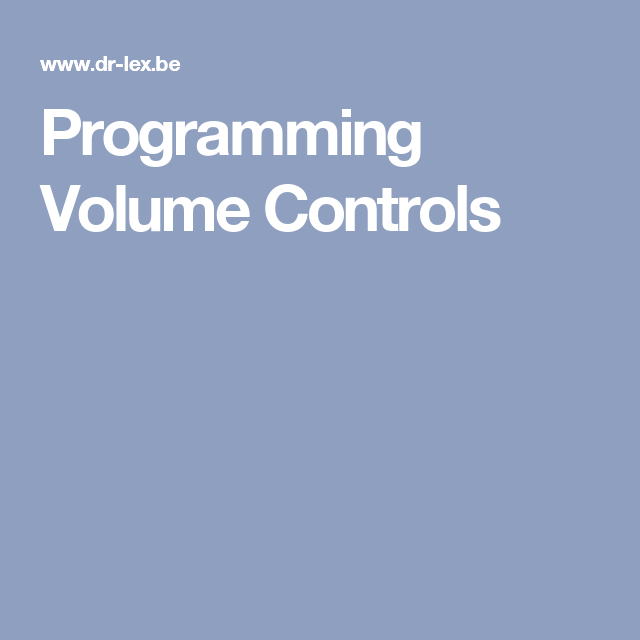 Programming Volume Controls