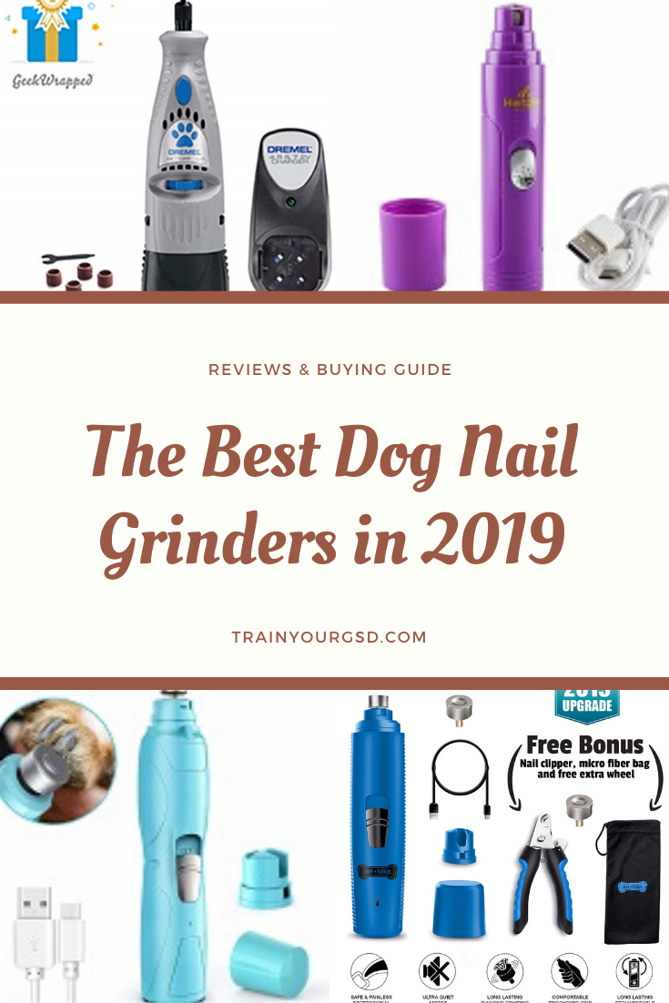 Best Dog Nail Grinders of 2020 (Top 10 Comparison