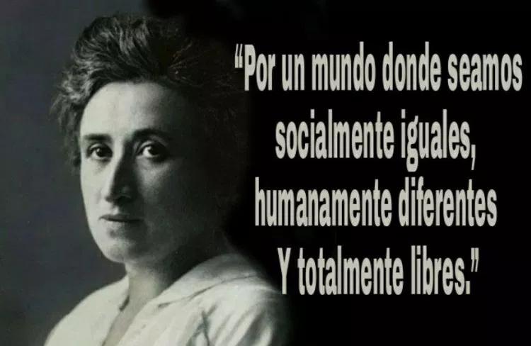 Por Un Mundo Donde Seamos Socialmente Iguales Humanamente Diferentes Y Totalmente Libres Rosa Luxemburgo Rosa Luxemburgo Frases Luxemburgo Libros Citas