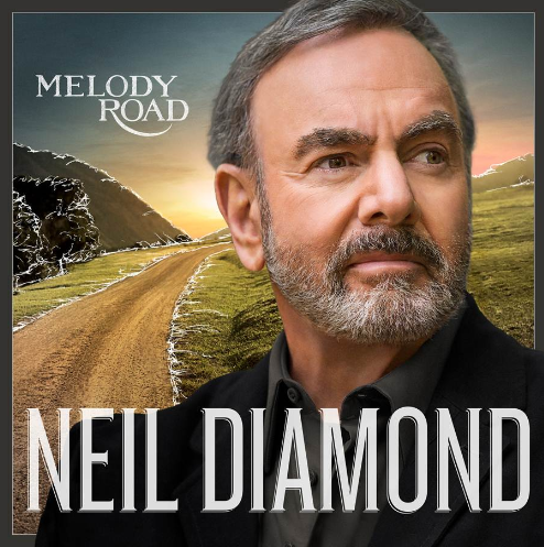 #NeilDiamond #MelodyRoad is gonna be a big hit! #review #O2O Album releasing Oct. 21.