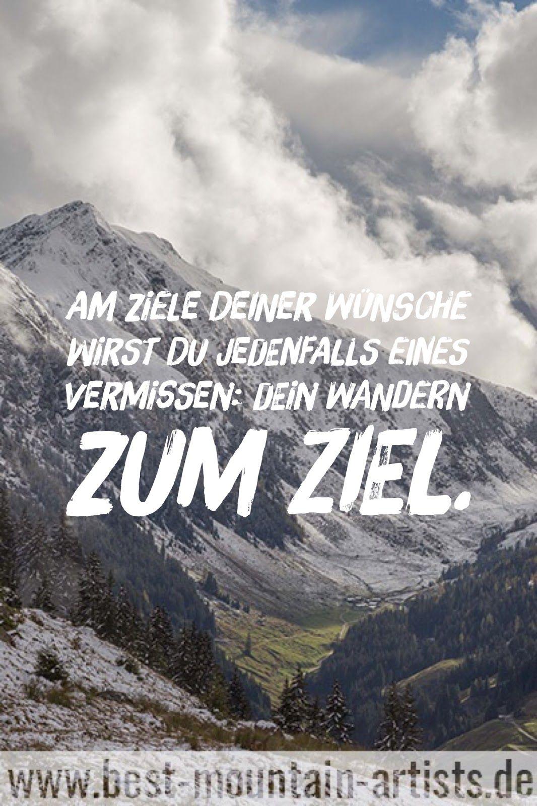 Die 100 Besten Wanderzitate Fghsd Quotes Mountains Words
