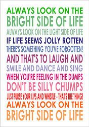 Always Look On The Bright Side Of Life Monty Python Life Of Brian