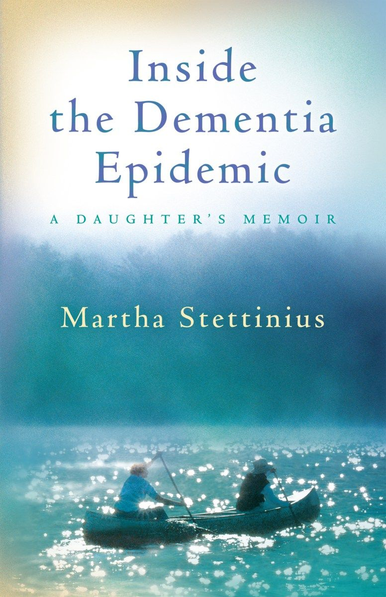 7 alzheimers dementia memoirs worth reading alzheimers