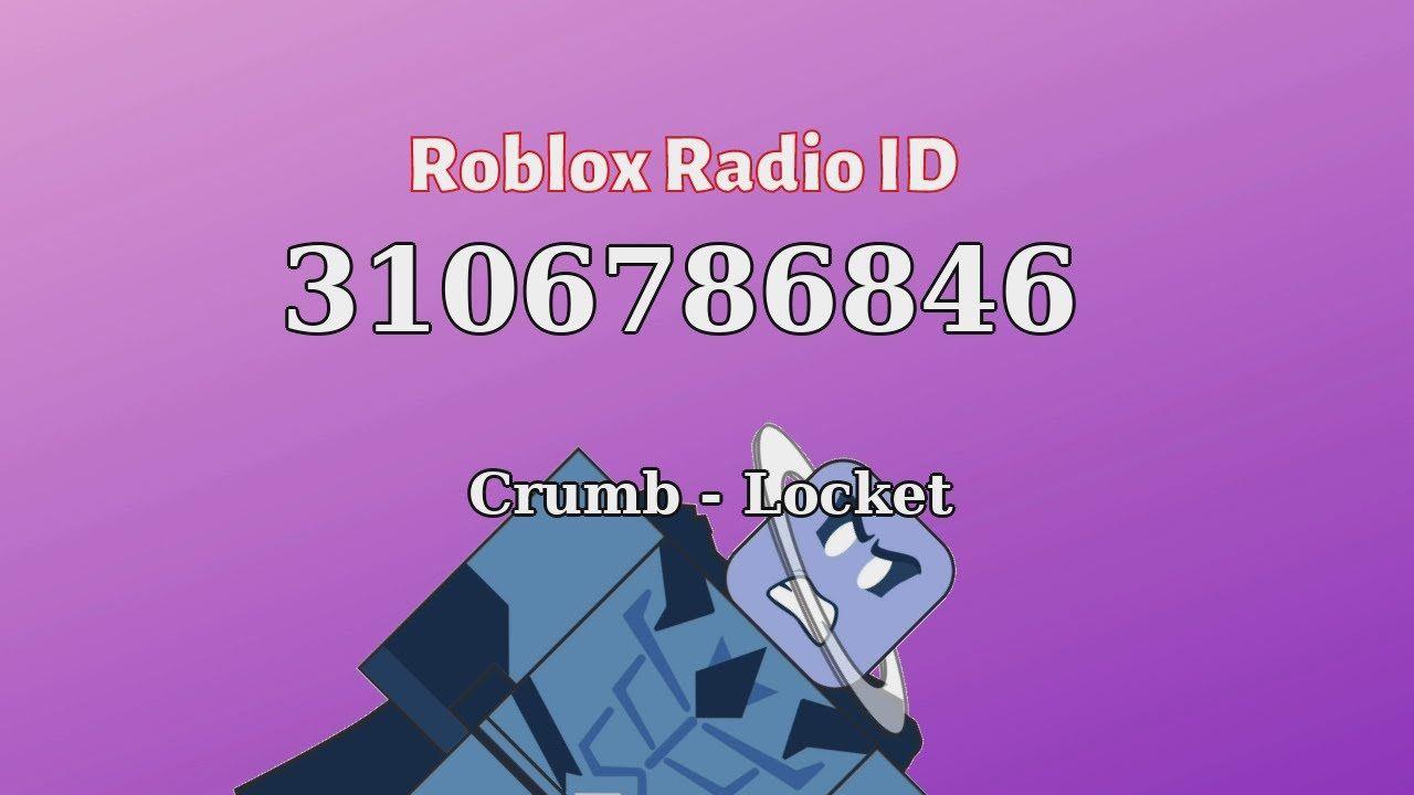 Crumb Locket Roblox Id Roblox Radio Code Roblox Music Code Radio Roblox Id Music