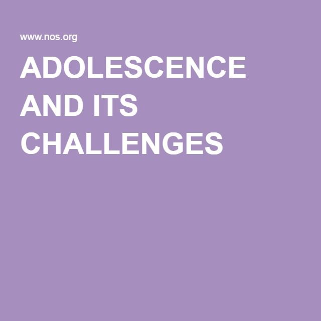 ADOLESCENCE AND ITS CHALLENGES