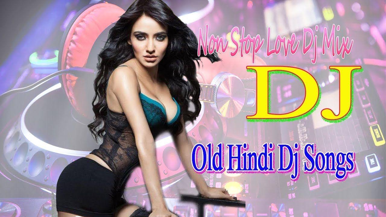 90's Hindi Superhit Dj Mashup Remix Song -- Old is Gold -- Old Hindi Dj ... | Dj mix songs, Dj ...