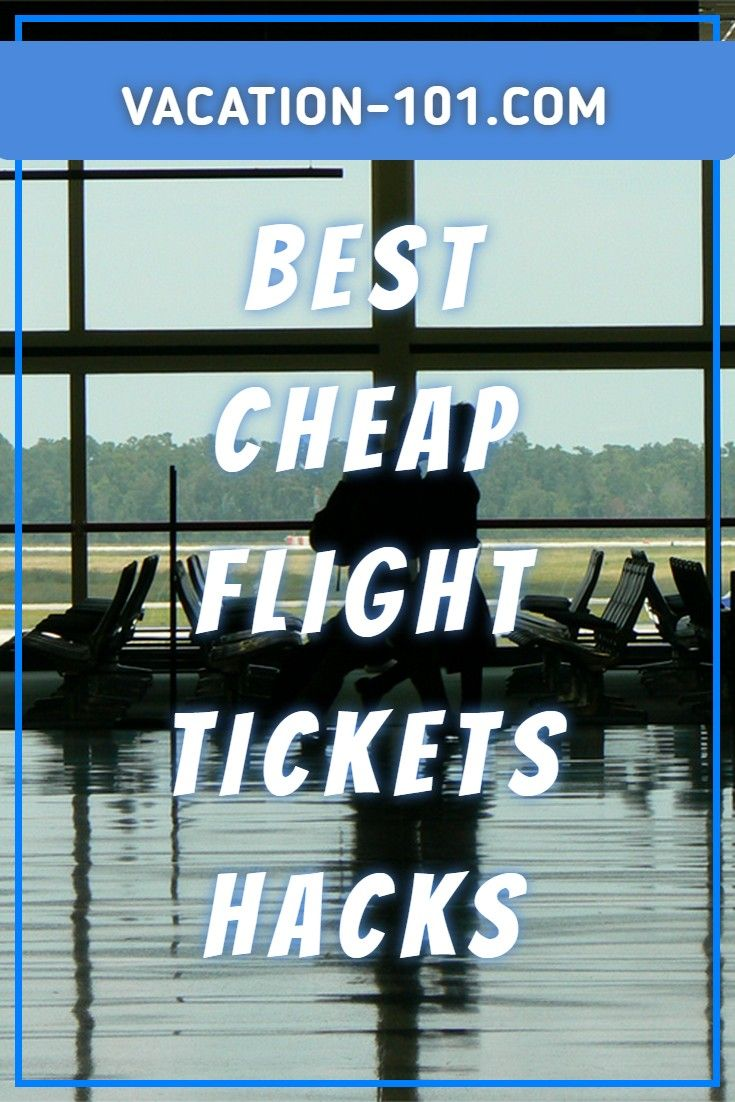 Proven Flight Hacks For Cheap Ticket Booking Of Any
