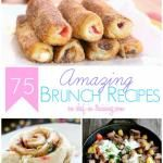 75 Amazing Brunch Recipes