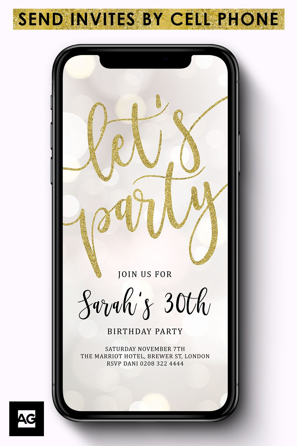 Tell Everyone Quickly About Your Party With These Electronic Cell Phone Invites The Gold Glitter Lets Invitation Comes As An Instant Download And Is
