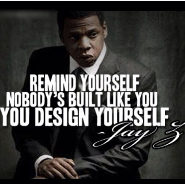 Pin By Raquel Sanders On Words To Live By Pinterest Jay Z Quotes