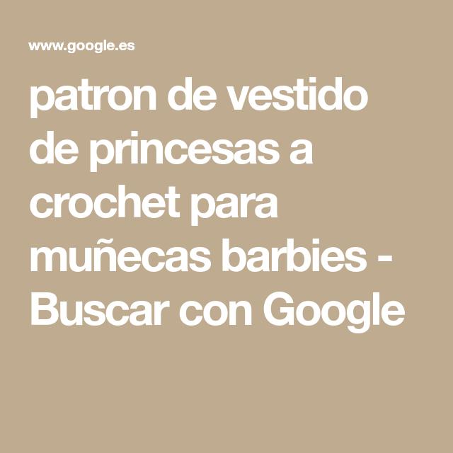 patron de vestido de princesas a crochet para muñecas barbies ...