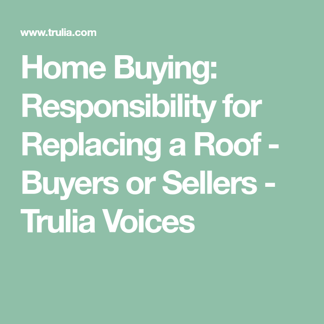 Trulia Real Estate Listings Homes For Sale Housing Data: Home Buying: Responsibility For Replacing A Roof