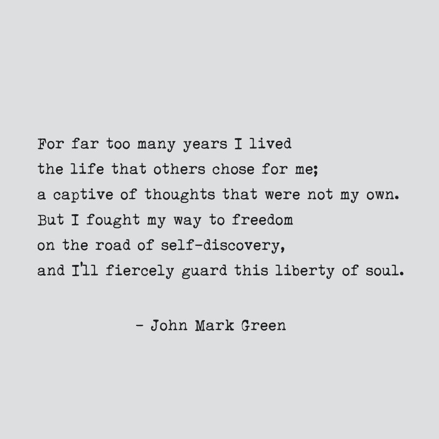 Personal Freedom Poem By John Mark Green Freedom Poems Free Life Quotes Quotes To Live By