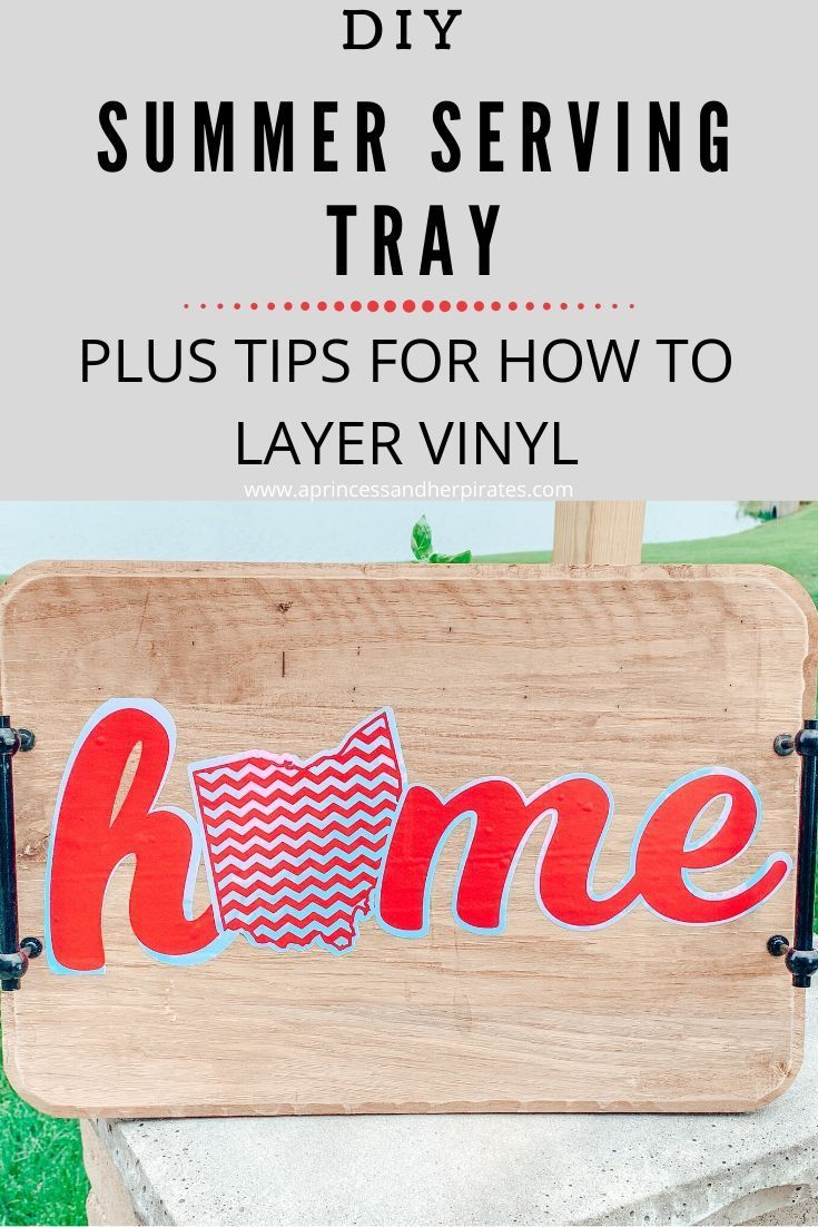 Tips for layering vinyl and making a summer serving tray.  #styletechcraft #silhouettecameo #diy #vinylcrafts #summerdecor