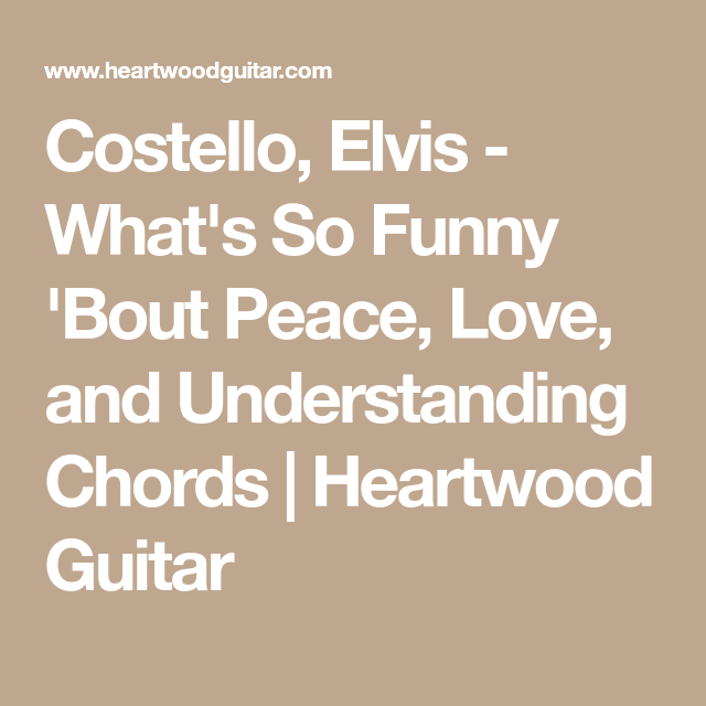 Costello Elvis Whats So Funny Bout Peace Love And