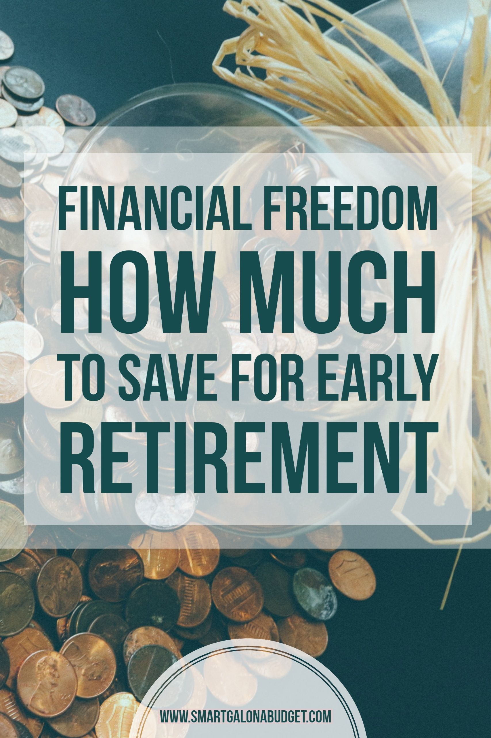 Financial Freedom How Much To Save For Early Retirememt