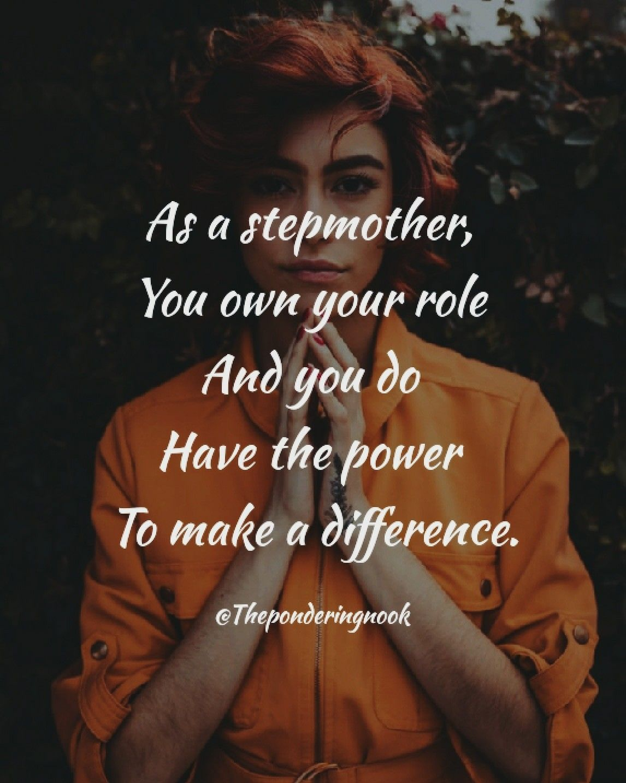 Stepmom quotes, stepmom inspiration Step moms, Step mom