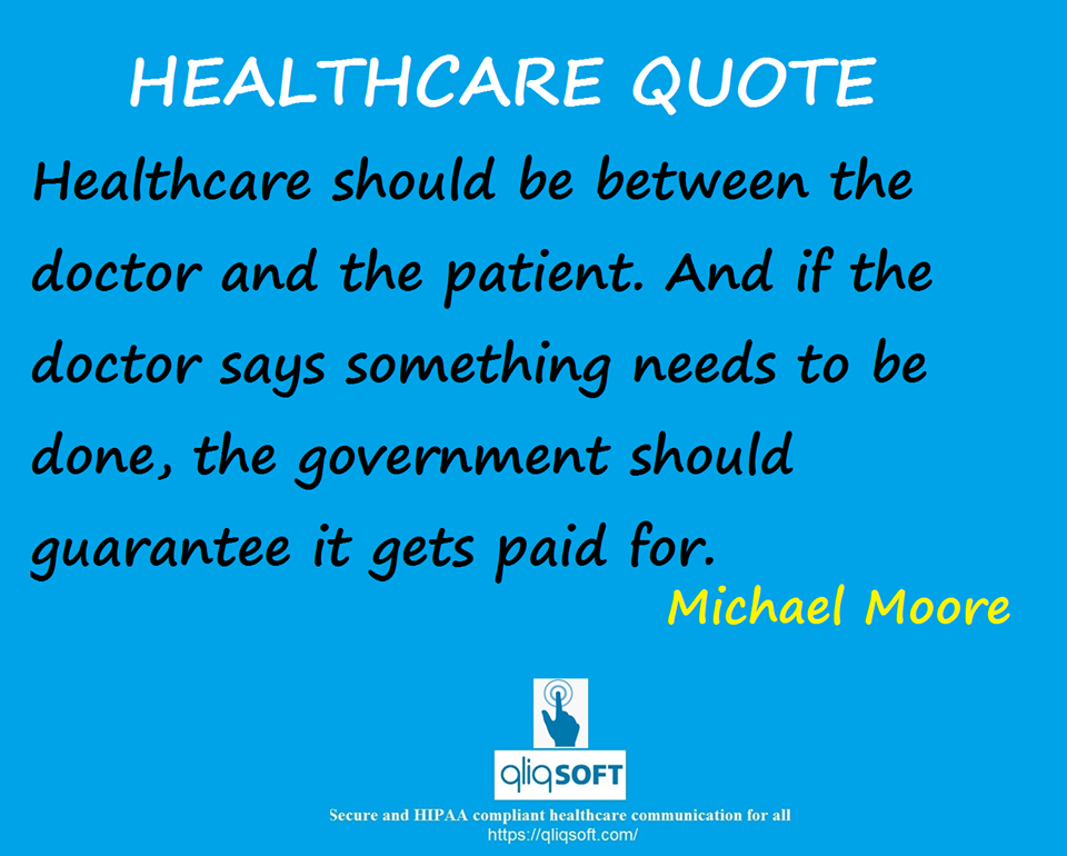 Healthcare QUOTE of the Week The healthcare should be