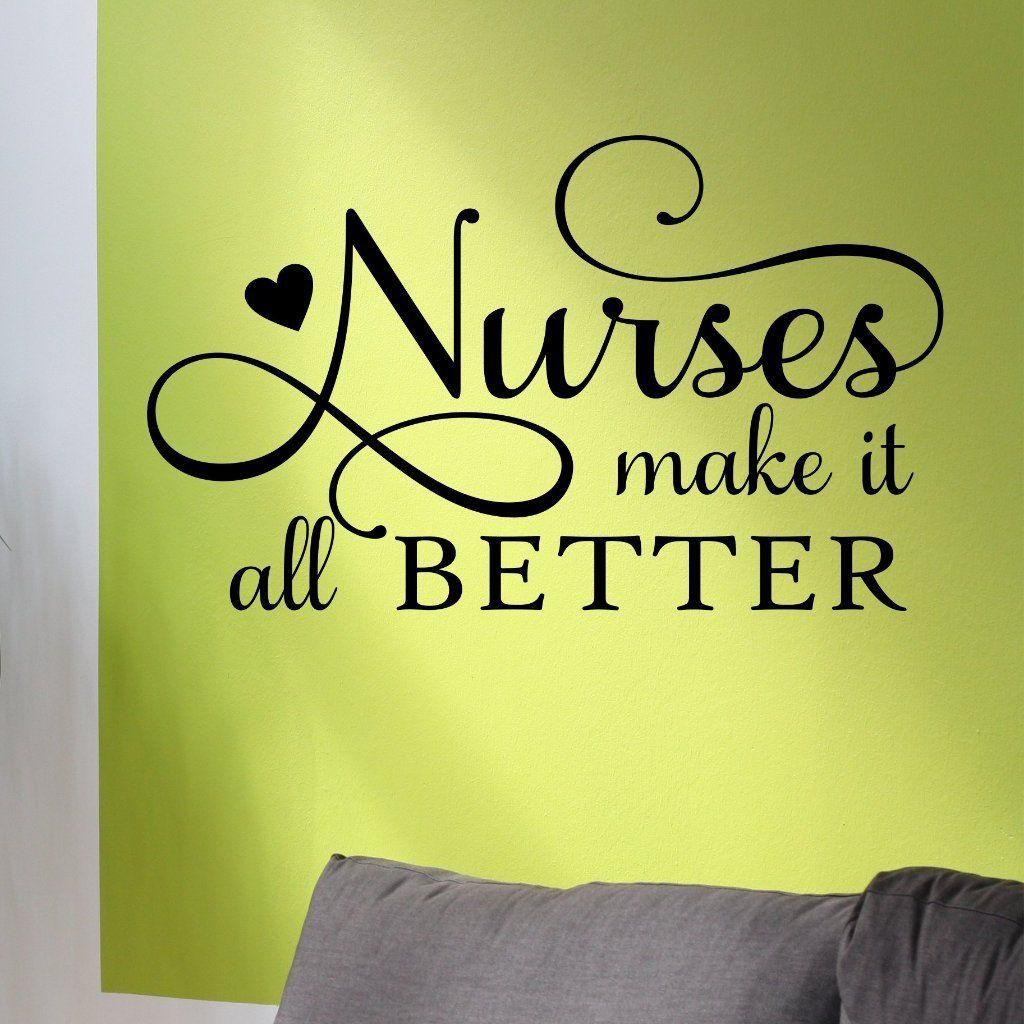 Nurses Make it Better | Nurse Decal | Vinyl Wall Lettering | Products