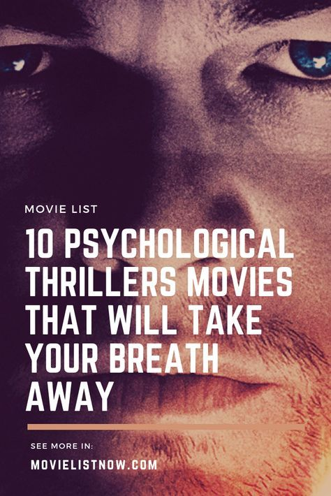 10 Psychological Thrillers Movies That Will Take Your Breath Away - Movie List Now #moviestowatch