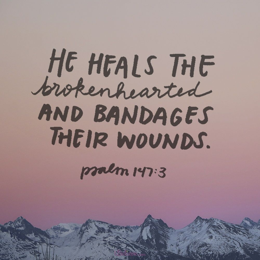 Be Encouraged Quotes View He Heals The Brokenhearted  Inspirationsshare Pin And