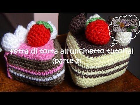 dolcetti all'uncinetto tutorial (fetta di torta) parte 2 - YouTube