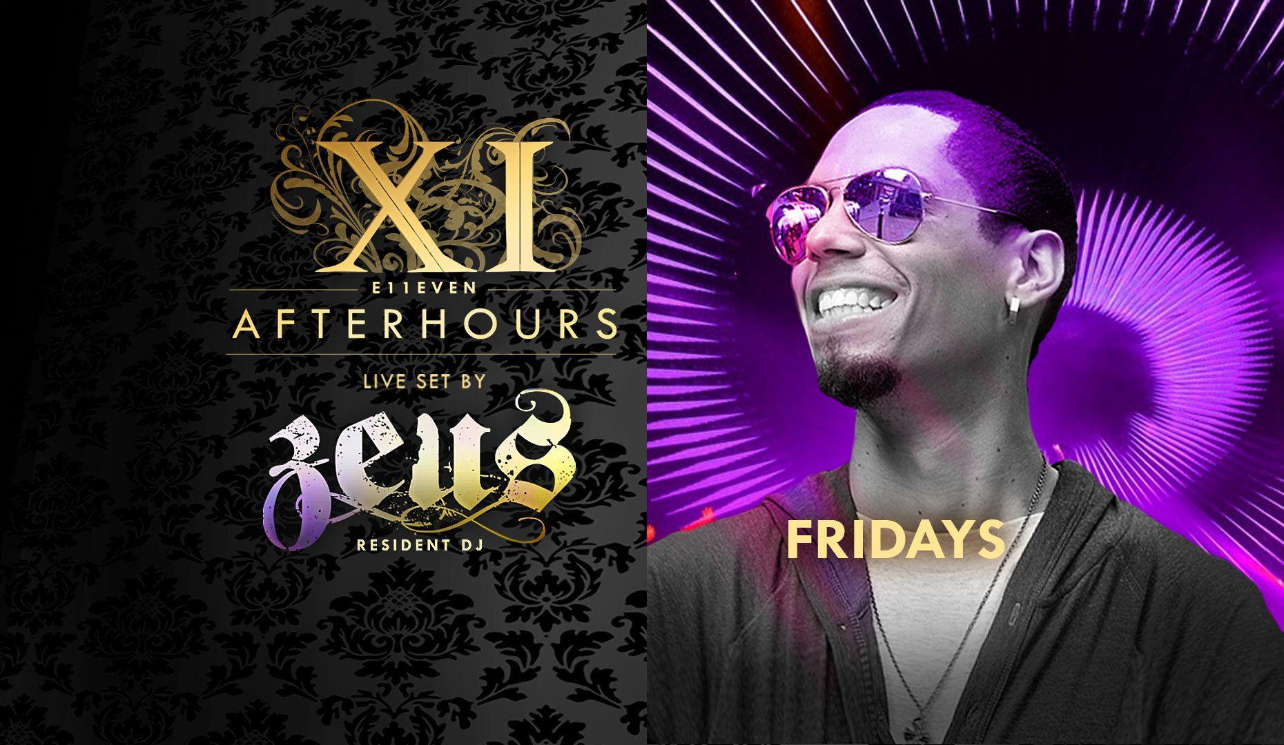 Friday's At @e11even Miami Afterhours Dj Zeus