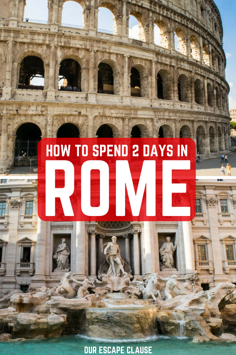 Heading Out For 2 Days In Rome Use This 2 Day Rome Itinerary To Plan Out Every Step Of Your Trip See The Colosseum Roman Forum Pantheon Vatican City