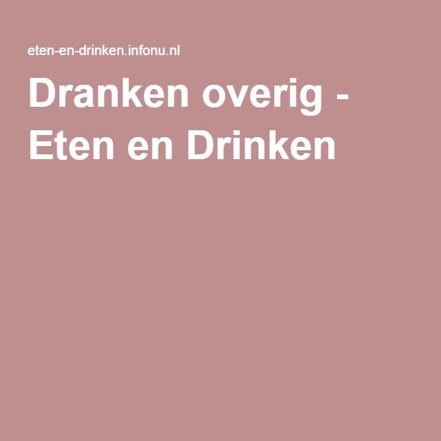 Dranken overig - Eten en Drinken